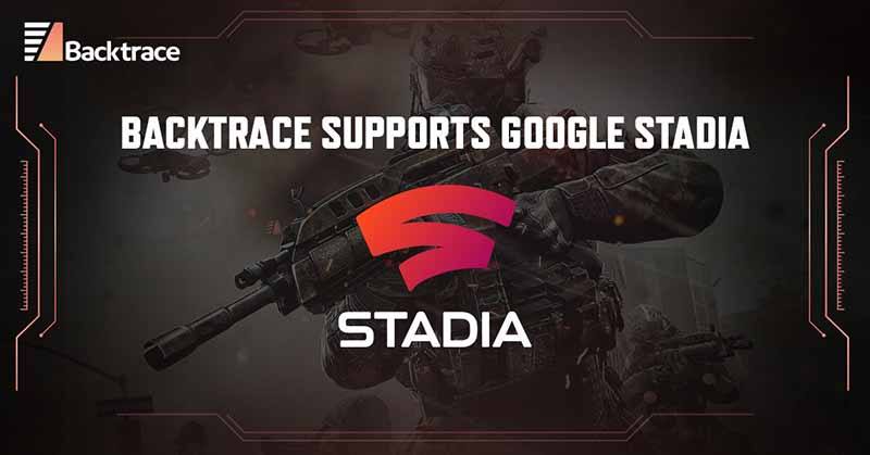 Backtrace теперь поддерживает отчеты о сбоях игры в Google Stadia