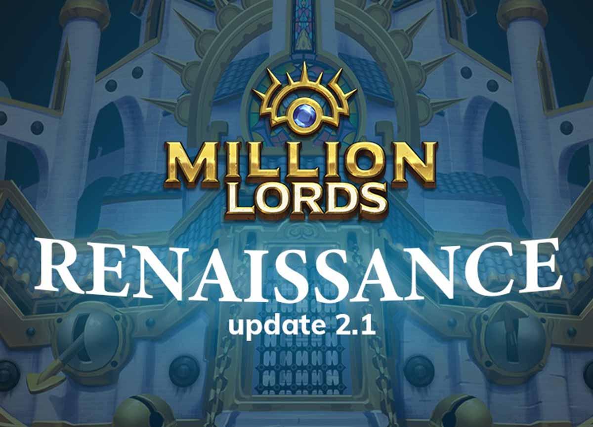 Photo of Million Lords получает обновление Renaissance