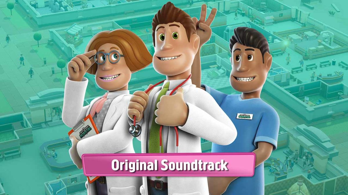 Для Two Point Hospital вышел официальный саундтрек