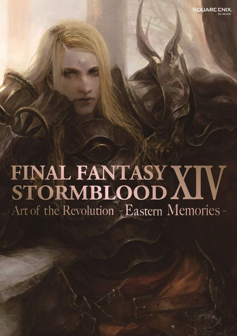 FINAL FANTASY XIV: STORMBLOOD | ART OF THE REVOLUTION - EASTERN MEMORIES - [ARTBOOK]