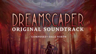 Саундтрек к игре Dreamscaper от Дейла Норта уже доступен
