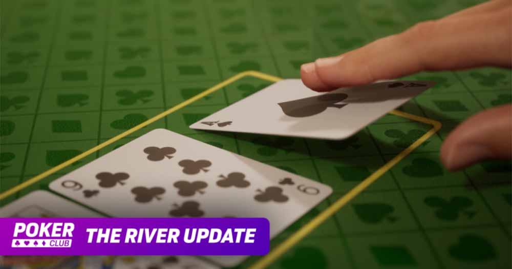 Обновление River для Poker Club содержит массу контента, функций и обновленных визуальных эффектов для всех платформ