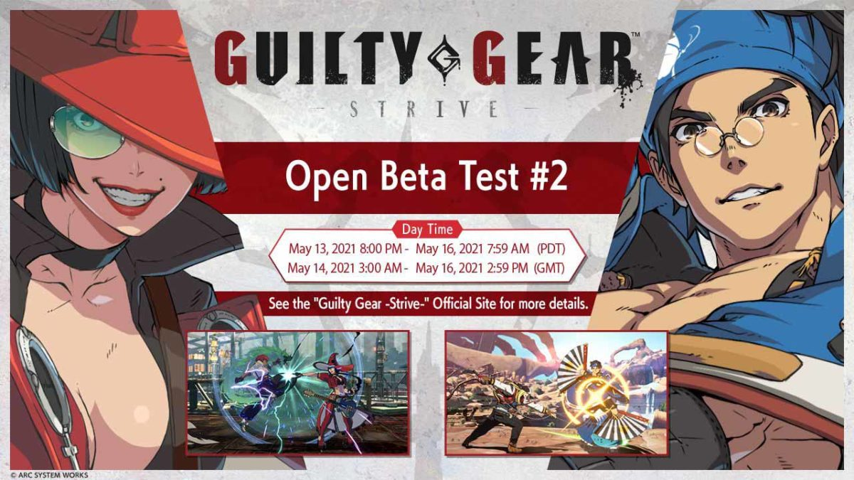 Открытый бета-тест Guilty Gear -Strive- №2 будет проходить с 14 по 16 мая