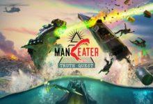 Maneater: Truth Quest раскрывает темные заговоры, которые появятся этим летом на игровых платформах рядом с вами