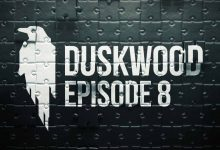 DUSKWOOD: Доступен 8 эпизод